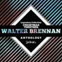 Album Legendary collection: christmas together (walter brennan anthology) de Walter Brennan