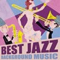 Compilation Best jazz background music avec Wess Frank / George Shearing / Terri Clark / Terry Gibbs / Eddie Harris...
