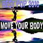 Compilation Move you body (best pop 2016) avec The Top Tribute Band / Natalie / Estelle & Friends / Natalie Gang / Anne-Caroline Alba...