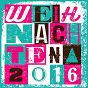 Compilation Weihnachten 2016 avec Relax / Leroy Daniels / Michael Fischer / Vintage Vegas / Zeitflug...
