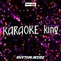 Album Rhythm Inside (Karaoke Version) (Originally Performed by Calum Scott) de Karaoke King