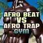 Compilation Afro beat VS. afro trap gym avec Puto Prata / K-Pinha / Bugatti Fast Life, Gastevil, Duracelle / DJ Procureur / Robocop...