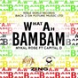Album What Ah Bam Bam (feat. Capital D) de Mykal Rose