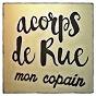 Album Mon copain de Acorps de Rue