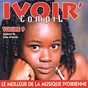 Compilation Ivoir' compil, vol. 9 (le meilleur de la musique ivorienne - spécial dj côte d'ivoire) avec DJ Arafat / DJ Caloudji / DJ Jacob / Alpha Jet DJ / Fondy Kabakrou...