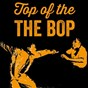 Compilation Top of the bop avec Thelonious Monk / Gil Evans / Charlie Parker / John Coltrane / Bud Powell...
