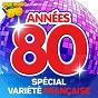 Compilation Années 80 : special variété française avec Bernard Ménez / Desireless / Peter & Sloane / Philippe Lafontaine / Caroline Loeb...