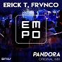 Album Pandora de Erick T / Frvnco
