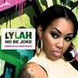 Album No be joke (elji beatzkilla remix) de Lylah