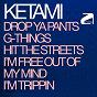 Album Drop ya pants de Ketami