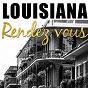 "Compilation Louisiana rendez vous avec Art Neville / Clarence ""Frogman"" Henry / Irma Thomas / Fats Domino / Philly Joe Jones..."