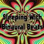 Album Sleeping with binaural beats de Binaural Beats / Binaural Beats Brain Waves Isochronic Tones Brain Wave Entrainment / Binaural Beats Sleep