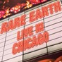Album Rare earth (live in chicago) de Rare Earth