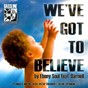 Album We've got to believe (feat. darnell) de Ebony Soul