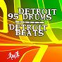 Album Detroit beats de Detroit 95 Drums