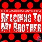 Album Reaching to my brother de Eddie Amador, Dany Cohiba