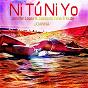 Album Ni tú ni yo (jennifer lopez FT. gente de zona tribute) de Joanna