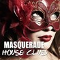 Compilation Masquerade house club, vol. 2 avec The Henchmen, David Puentez / Tune Brothers / DJ Fist / John de Mark, Macroy, Roger Slato / Pray for More...
