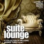 Compilation Suite lounge, vol. 7 (a collection of relaxing lounge tunes) avec J.M.Aboga / Twentyeight / Mono Deluxe / Treasure Room / Stereo Mutants...