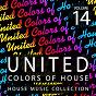 Compilation United colors of house, vol. 14 avec Bream, the Henchmen / Mirco Esposito, Tommy Mads / Karpekin, Maxim Vengerov / Dave Kurtis, Daniel Harrison / Lauer & Canard...
