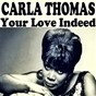 Album Your love indeed de Carla Thomas