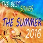 Compilation The best songs of the summer 2016 avec Galaxyano / Natalie Gang / Estelle Brand / DJ Mat / Maxence Luchi...