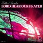 Album Lord hear our prayer de Eddie Amador