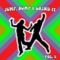 Compilation Jump bump n grind it,vol.5 avec W&w / John O'Callaghan / Sloop Die Speakers / The Blizzard, Gaate Iselilja / The Mobb...