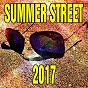 Compilation Summer street 2017 avec Galaxyano / Anne-Caroline Alba / Anne-Caroline Joy / Maxence Luchi / Shannon Nelson