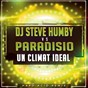 Album Un clima ideal (DJ steve humby hard acid remix) de Paradisio