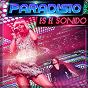 Album Es el sonido (feat. shelby diaz, DJ patrick samoy, tyler traxx) (radio version) de Paradisio