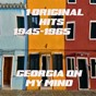 Compilation # 1 original hits 1945-1965 - georgia on my mind avec Brenda Lee / Brothers Four / Chubby Checker / Connie Francis / Floyd Cramer...
