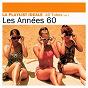 Compilation La playlist idéale - les années 60 (vol.1 - remasterisé) avec Les Gam's / Sylvie Vartan / Richard Anthony / Françoise Hardy / Claude François...