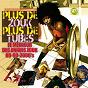 Compilation Plus de zouk, plus de tubes - 30 hits (le meilleur du zouk 80 aux années 2000) avec Kadans / Harry Diboula / Jacques d'Arbaud / Phil Control / Jean-Claude Mondésir...