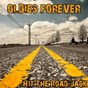 Compilation Oldies forever: hit the road jack avec Barry Mann / Ray Charles / The Shirelles / The Fireballs / The Rooftop Singers...