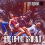 Album Under the ground de Joy Bloom