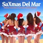Compilation Saxmas del mar - smooth jazzy beach lounge christmas selection avec The Vibraphones / Perelandra / Jizz Jazz / Soleil Fisher / Dial J for Jazz...