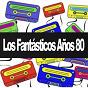 Compilation Los fantásticos años 80 avec Rose Royce / Tina Charles / Sabrina / Viola Wills / Michael Brown...
