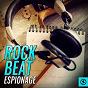 Compilation Rock beat espionage avec Microtunes / Stephen Brian Leonard / Stone Trippers / Silverio Simioni, Gui Pagliari / Dangerous Curves...