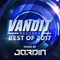 Compilation Best of vandit 2017 (mixed by jardin) avec Paul van Dyk / Richard Lowe / Emanuele Braveri / Chris Bekker / Alex M.O.R.P.H....