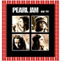 Album On TV (HD remastered edition) de Pearl Jam