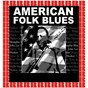 Compilation American folk blues (hd remastered edition) avec Lonnie Johnson / Memphis Slim / T-Bone Walker / Sonny Terry, Brownie Mcghee / Willie Dixon...