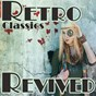 Compilation Retro classics revived avec Freddy Fender / Billy Paul / Helen Reddy / Brian Connolly'S Sweet / The Spinners...