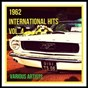 Compilation 1962 international hits vol. 4 avec King Curtis & Noble Knights / Paul Anka / Ricky Nelson / Patsy Cline / Larry Finnegan...