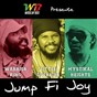 Album Jump fi joy (feat. mystikal heights, little guerrier) de Warrior King