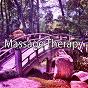 Album Massage Therapy de Massage Therapy Music