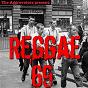 Compilation Reggae '69 avec Laurel Aitken / The Reggae Girls / Derrick, Patsy / Derrick Morgan / The Termites...