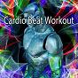 Album Cardio beat workout de Running Music Workout