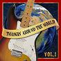 Compilation Twangin' around the world (vol 1) avec Elder / Happy Times / Moonshot / The Pistoleros / Ajomies...