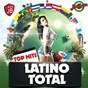 Compilation Latino total avec Bachateros Dominicanos / Alejandra Roggero / Extra Latino / Ani Melody / Legen la Voz...